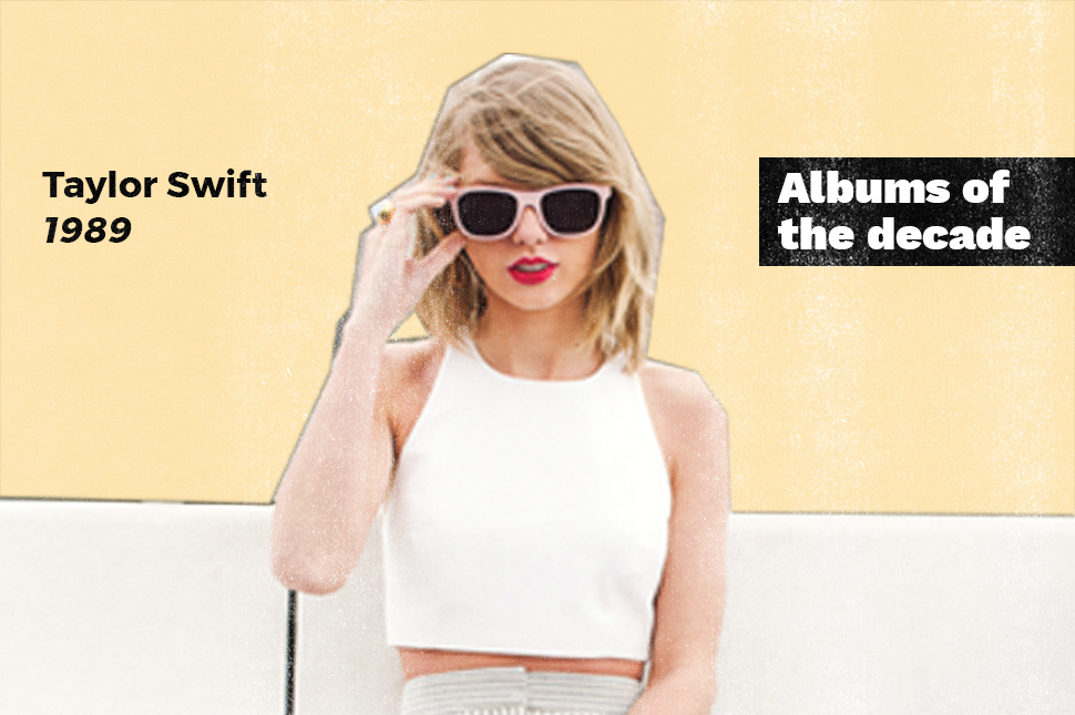I Mma Let You Finish But Taylor Swift S Pop Masterpiece 1989 Is The Album Of The Decade
