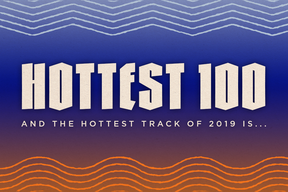 #1-#100: Here Are The Hottest 100 Results