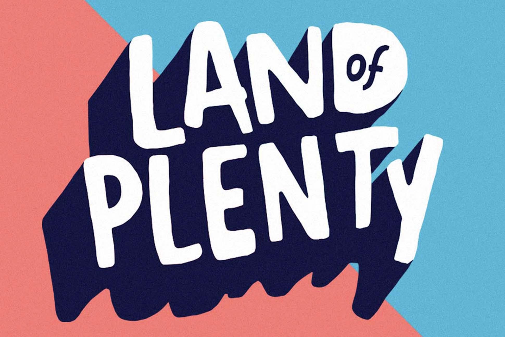 'Something To Look Forward To': Land Of PlentyFestival To Return In 2020